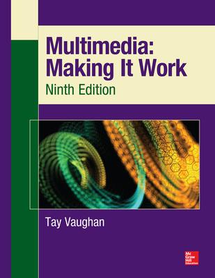 Multimedia: Making It Work - Vaughan, Tay
