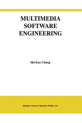 Multimedia Software Engineering - Shi-Kuo Chang