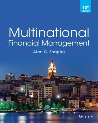 Multinational Financial Management - Shapiro, Alan C