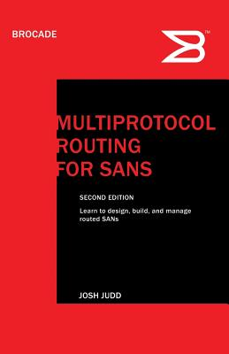 Multiprotocol Routing for Sans - Judd, Josh