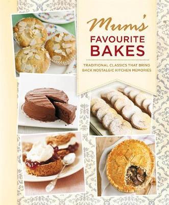 Mum's Favourite Bakes -