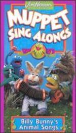 Muppet Sing-Alongs: Billy Bunny's Animal Songs