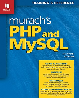 murach s php and mysql book by joel murach ray harris 1 available rh alibris com Murach Books solution manual for machine learning with r