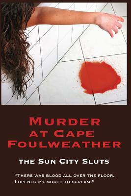Murder at Cape Foulweather - Miller, Martha, and Reynolds, Marjorie (Creator), and Clayton-Goldner, Susan (Creator)