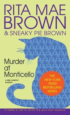 Murder at Monticello - Brown, Rita Mae