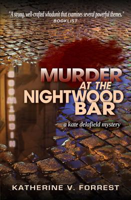 Murder at the Nightwood Bar - Forrest, Katherine V