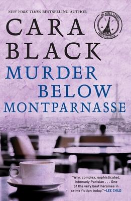 Murder Below Montparnasse - Black, Cara