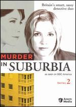 Murder in Suburbia: Series 02