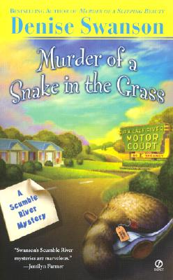 Murder of a Snake in the Grass - Swanson, Denise