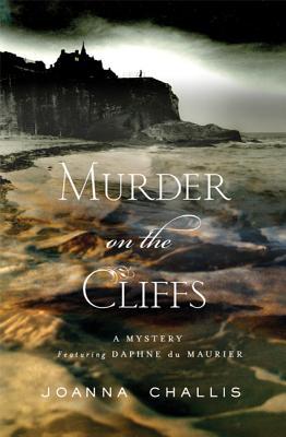 Murder on the Cliffs - Challis, Joanna