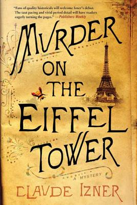 Murder on the Eiffel Tower - Izner, Claude, and Reid, Isabel (Translated by)