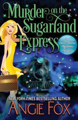 Murder on the Sugarland Express - Fox, Angie