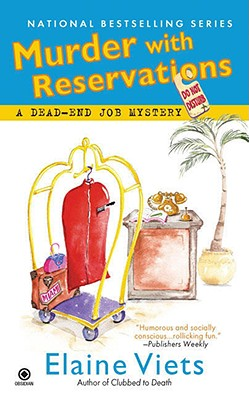 Murder with Reservations: A Dead-End Job Mystery - Viets, Elaine
