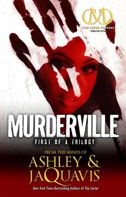 Murderville: First of a Trilogy - Coleman, Ashley, and Coleman, JaQuavis