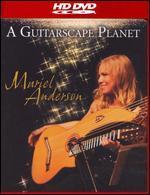 Muriel Anderson: A Guitarscape Planet [HD]