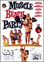 Muscle Beach Party - William Asher