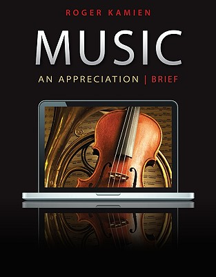 Music: An Appreciation, Brief Edition - Kamien, Roger