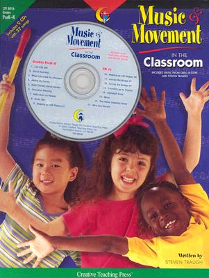 Music and Movement in the Classroom: Teacher Resource Books and Planners - Creative Teaching Press (Creator)