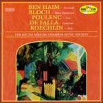 Music by Ben Haim, Bloch, Poulenc, De Falla, Koechlin