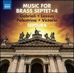 Music for Brass Septet, Vol. 4: Gabrieli, Lassus, Palestrina, Victoria