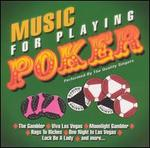 Music for Playing Poker