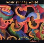 Music for the World, Vol. 1