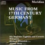 Music From 17th Century Germany - Alastair Ross (harpsichord); David Staff (cornet); His Majestys Sagbutts and Cornetts (cornet); Jeremy West (cornet); Paul Nieman (tenor sacbut); Richard Cheetham (sackbut); Richard Wistreich (bass); Stephen Saunders (sackbut); Susan Addison (sackbut)