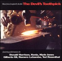 "Music from and Inspired by the film ""Devil's Toothpick"" - Original Soundtrack"