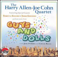 Music from Guys and Dolls - Harry Allen/Joe Cohn/Rebecca Kilgore/Eddie Erickson