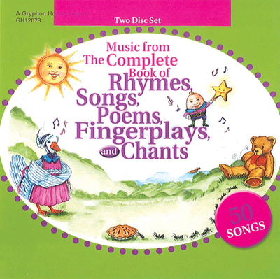 Music from the Complete Book of Rhymes, Songs, Poems, Fingerplays and Chants - Silberg, Jackie, and Oshiver, Michael (Contributions by), and Berry, Max (Contributions by)