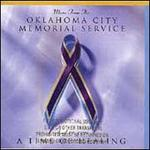 Music from the Oklahoma City Memorial Service
