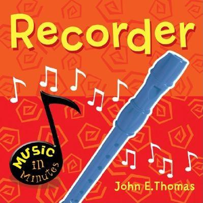 Music in Minutes Recorder - Thomas, John E