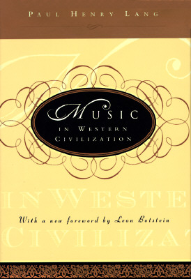 Music in Western Civilization - Lang, Paul Henry