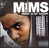 Music Is My Savior - MIMS