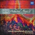 Music of Barbara Harbach, Vol. 12: Orchestral Music IV - Symphonic Storytelling