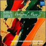 Music of Barbara Harbach, Vol. 9: Orchestral Music II