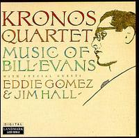 Music of Bill Evans - Kronos Quartet