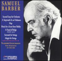 Music of Samuel Barber - Eunice Alberts (contralto); Patricia Neway (soprano); Philip Maero (baritone); William Lewis (tenor);...