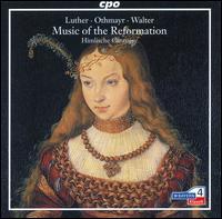 Music of the Reformation - Die Himlische Cantorey; Gregor Hollmann (organ); Henning Kaiser (tenor); Jan Kobow (tenor); Michael Freimuth (lute);...