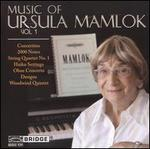 Music of Ursula Mamlok, Vol. 1