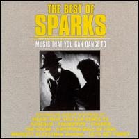 Music That You Can Dance To - Sparks