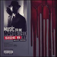 Music to Be Murdered By: Side B - Eminem