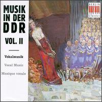 Musik in der DDR, Vol. 2 - Annelies Burmeister (alto); Berlin Radio Solistenvereinigung; Bläservereinigung Berlin; Christel Klug (soprano);...