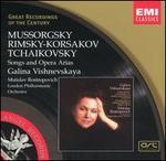Mussorgsky, Rimsky Korsakov, Tchaikovsky: Songs and Opera Arias