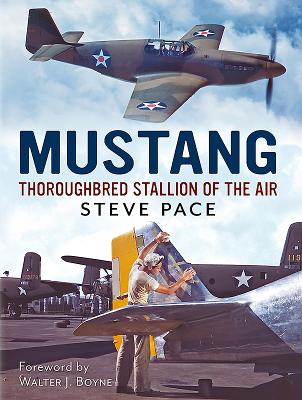 Mustang: Thoroughbred Stallion of the Air - Pace, Steve
