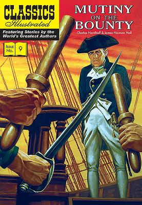 Mutiny on the Bounty - Nordhoff, Charles, and Hall, James Norman, and Ballantyne, R. M.