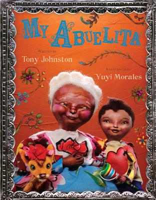 My Abuelita - Johnston, Tony