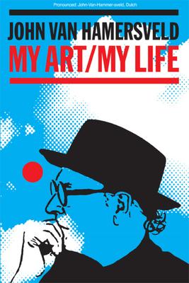 My Art, My Life - Van Hamersveld, John