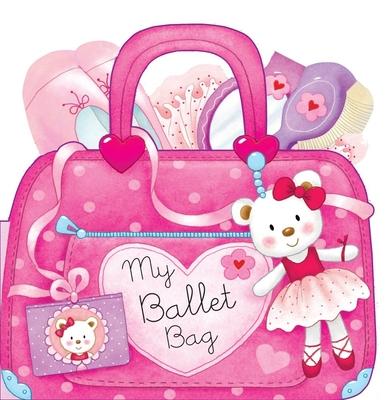 My Ballet Bag - Ravera, Giuseppe, and Pagnoni, Roberta (Illustrator), and Rigo, Laura (Illustrator)