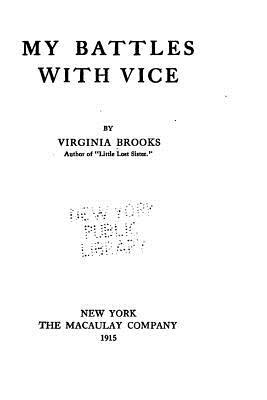 My Battles with Vice - Brooks, Virginia